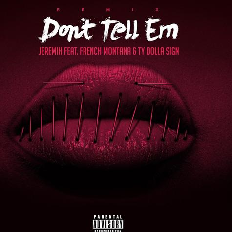 jeremih-dont-tell-em-remix