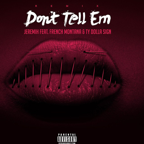 jeremih-dont-tell-em-remix
