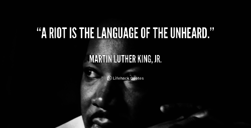 quote-Martin-Luther-King-Jr.-a-riot-is-the-language-of-the-100779