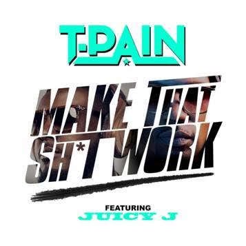 t-pain-juicy-j