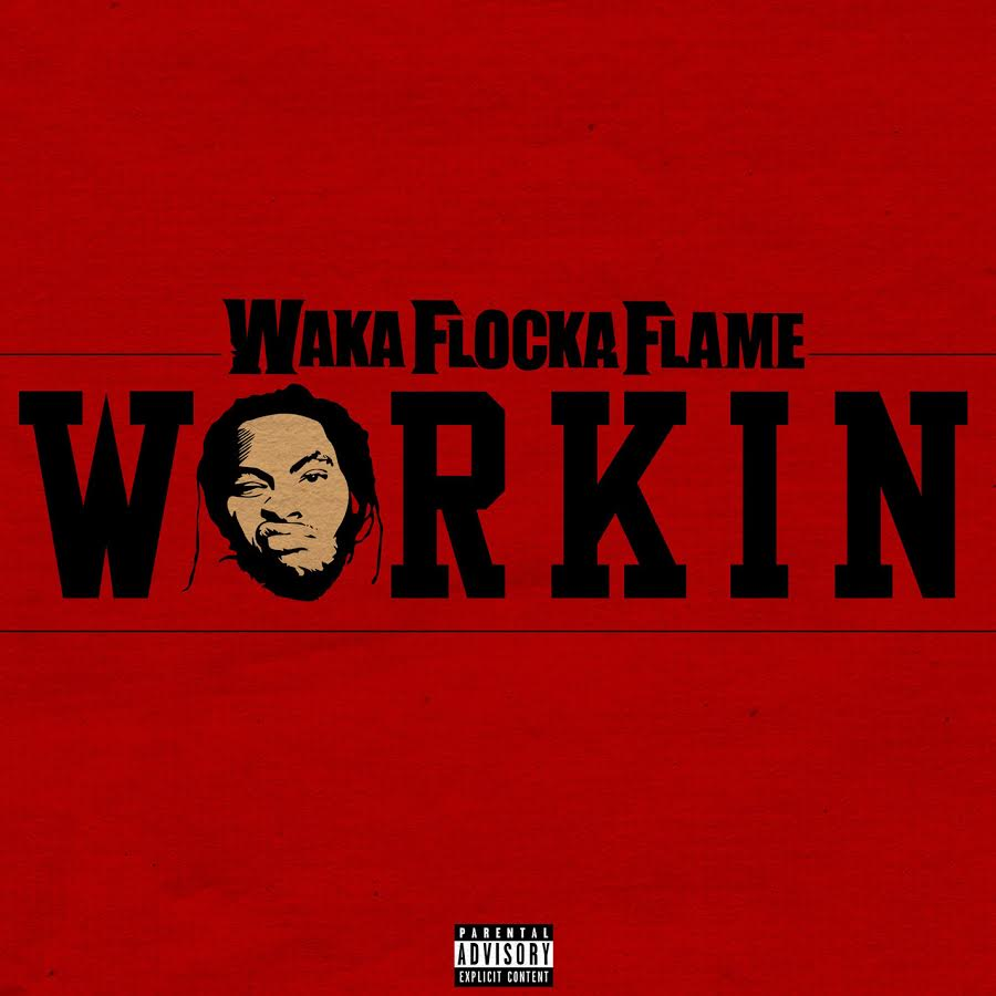 waka-flocka-flame-workin