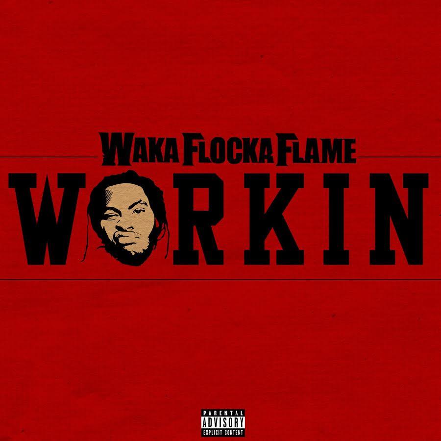 waka-flocka-flame-workin