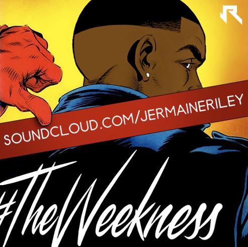 jermaine-riley-weekness