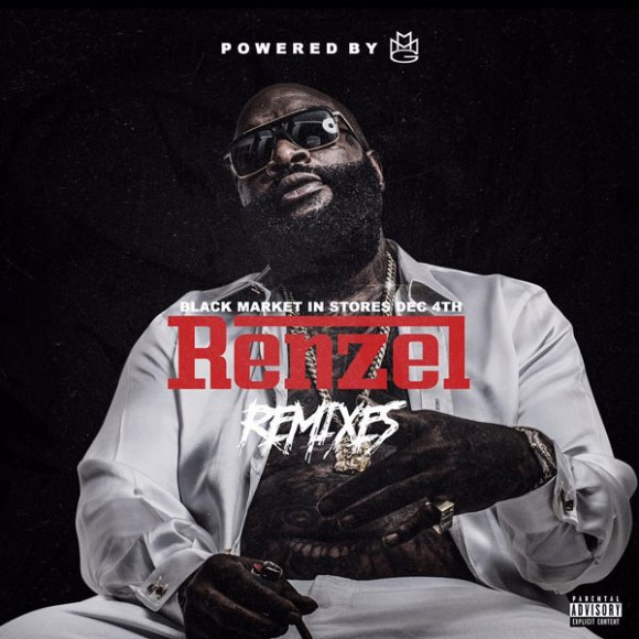 rick-ross-renzel-remixes