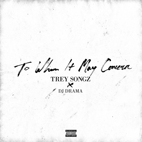 trey-songz-to-whom-it-may-concern